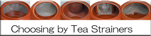 Choosing by tea strainers